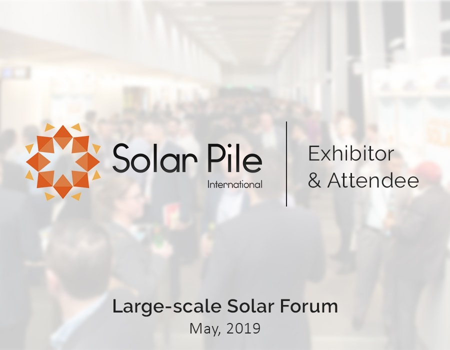 Solar Pile International Exhibiting at the Large-scale Solar